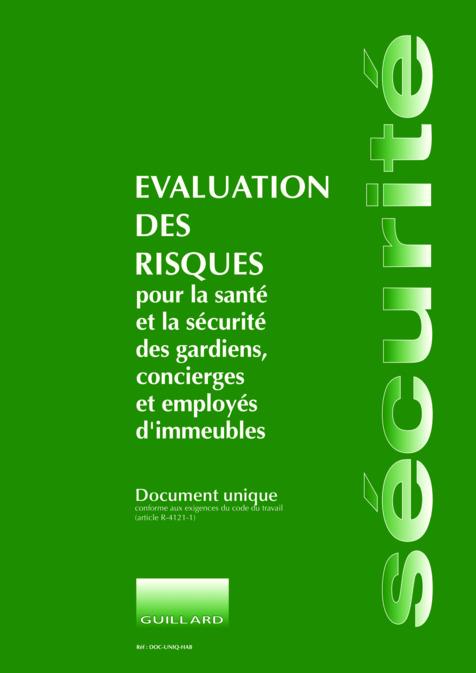 Document unique evaluation des risques pour gardiens et concierges d immeuble d habitation - Formation de concierge d immeuble ...
